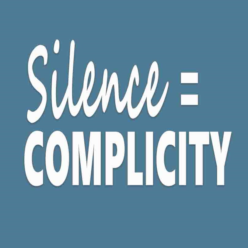 silence=complicity